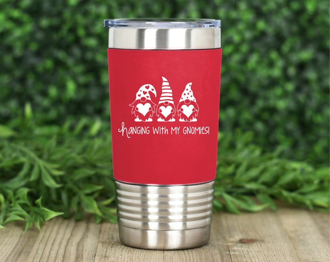 Hanging with my Gnomies Valentine's Day 20oz. polar camel silicone grip tumbler