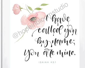 I Have Called You By Name Watercolor Floral Print