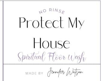 Protect My House Spiritual and Ritual No Rinse Floor Wash 12 oz glass jar