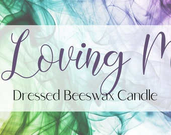 Loving Me Self Love Ritual - Handmade 8 Inch Beeswax Candle, dressed with Herbs and Oils
