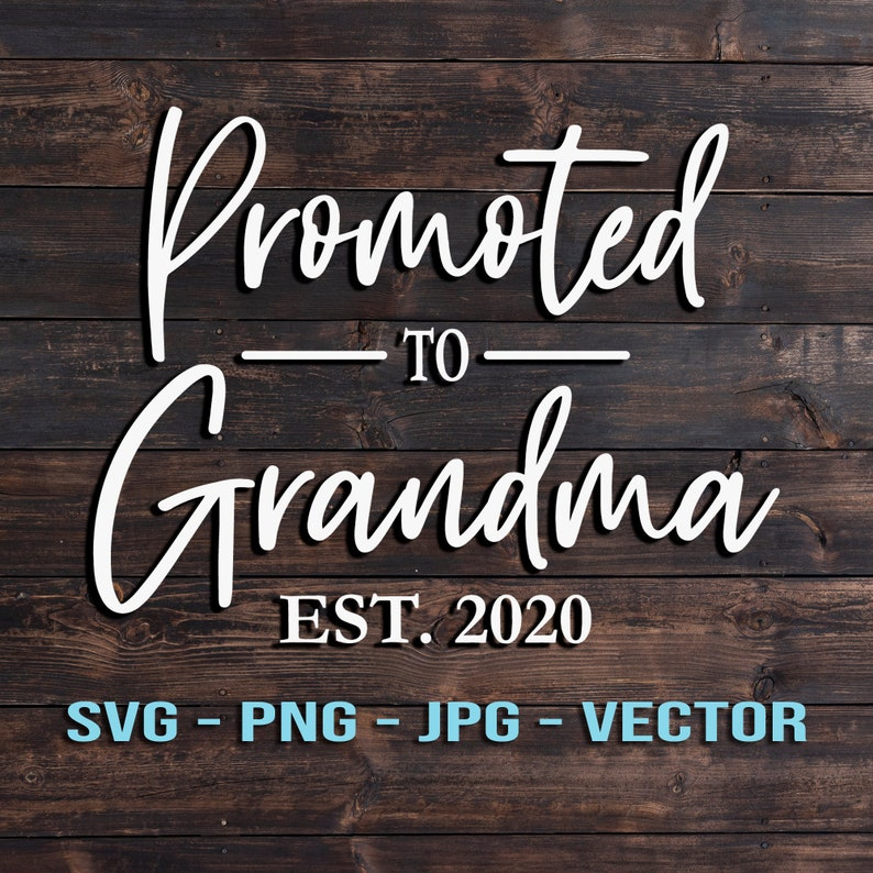 Promoted to Grandma 2020/2021  T-shirt or Sign Vector Clip image 0