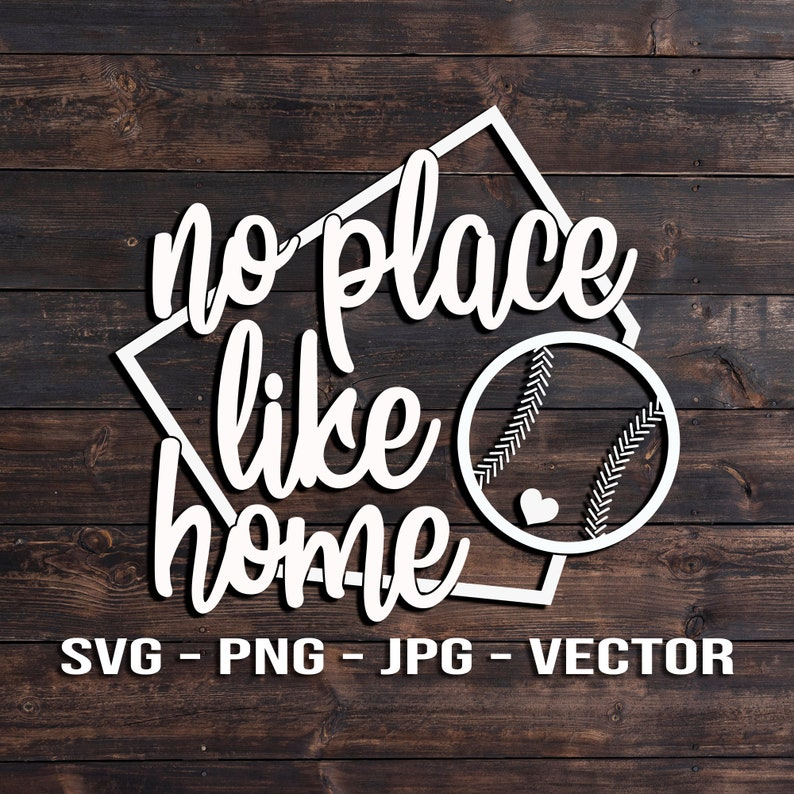 No Place Like Home  Baseball T-shirt and Sign Vector Template image 0