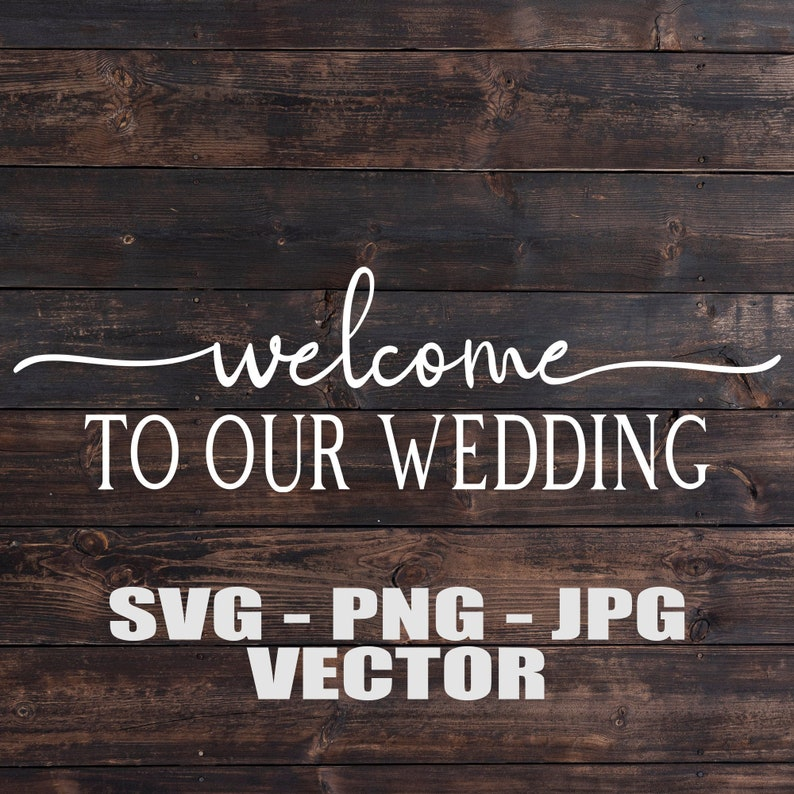 Welcome To Our Wedding Entrance Sign Vector  Template image 0