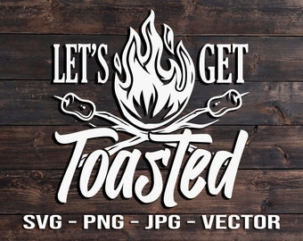 Let's Get Toasted Camping Campfire Marshmallows Printable Vector T-shirt or Wall Art Template