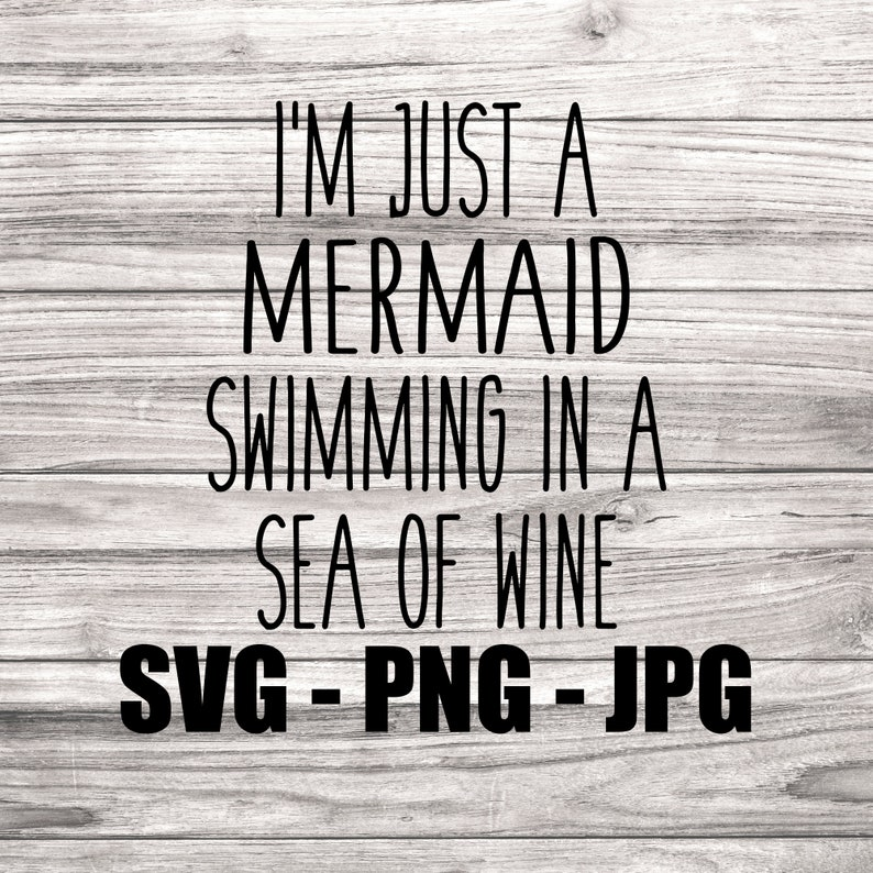 Just a Mermaid Swimming in a Sea of Wine Beach SVG  Template image 0