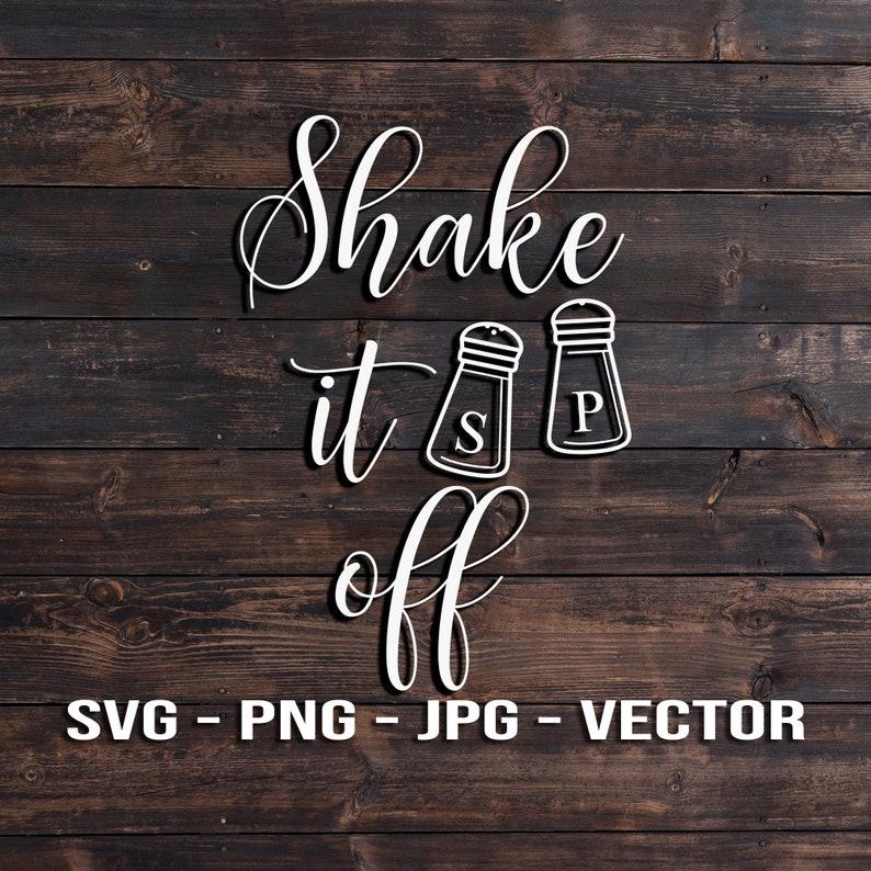 Shake it off  Funny Salt and Pepper Kitchen Utensil Sign image 0