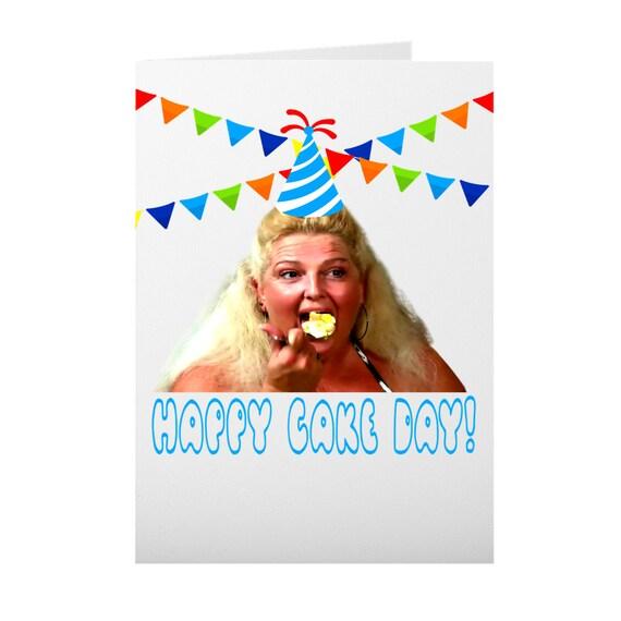 I like Cake  90 Day Fiance Birthday Card  Angela Meemaw