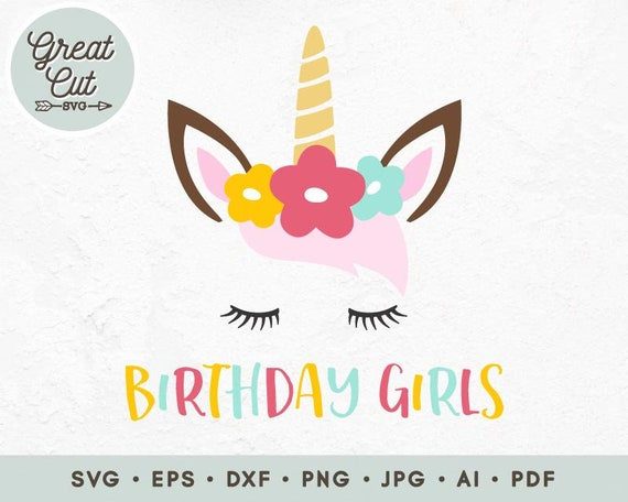 Unicorn Birthday Girl Svg, Birthday Girl Svg, Birthday Unicorn Svg, Eps,  Png, Jpg, Dxf, Pdf, Ai, Instant Download, Commercial use