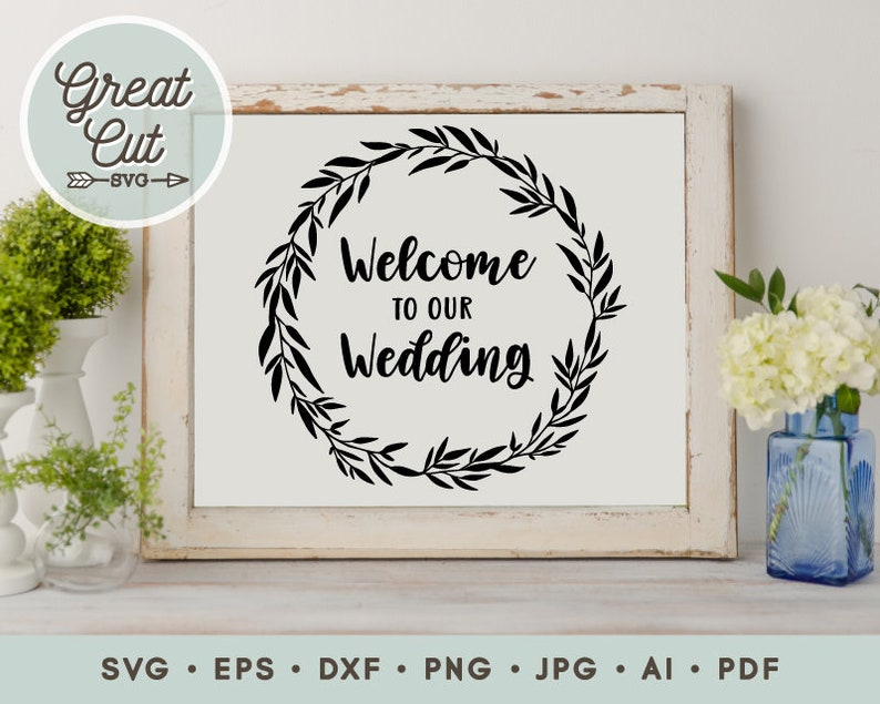 Welcome To Our Wedding Wedding svg Just Married Svg  image 0