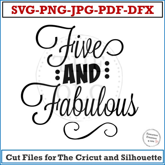 Kids SVG, Five and Fabulous , Birthday SVG, Kids Shirt