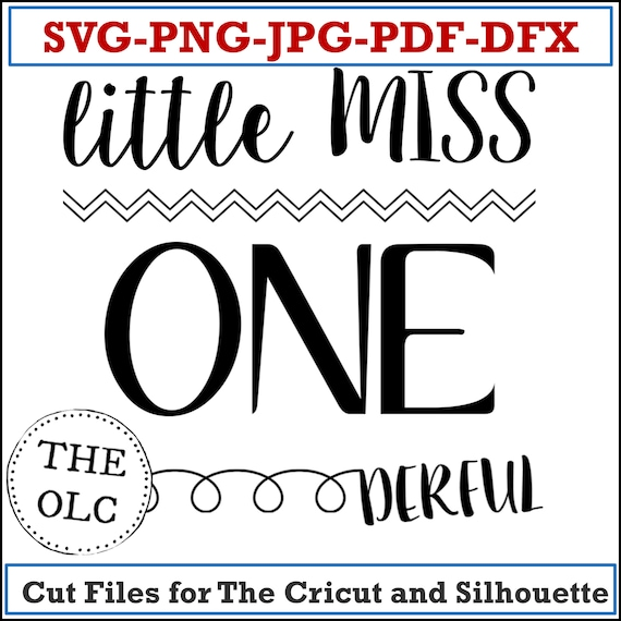 First Birthday | Little Miss Onederful SVG | One Year Old | Cricut | SVG | Kids