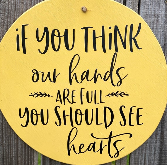 If You Think Our Hands Are Full You Should See Our Hearts, Wood Wall Decor, Home Decor, Wall Hanging, Baby Shower Gift, Kid's Decor, Wall