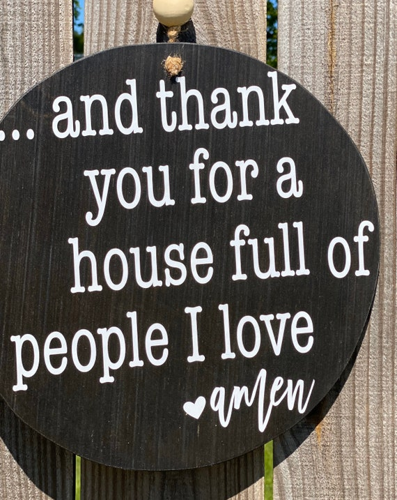 And Thank You for a House Full of People I Love, Wood Sign, Round Wood Wall Decor, Round Door Hanger, Home Decor Wall Art