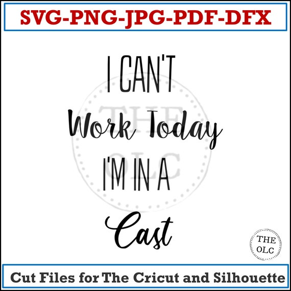 Fishing SVG, I Can't Work Today, SVG for Signs, SVG Cut Files