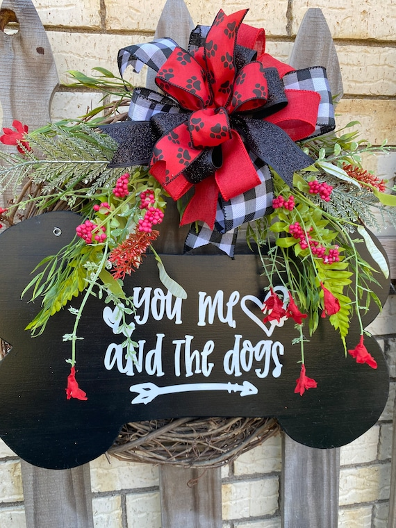 You Me and The Dogs Wreath, Everyday Wreath, Dog Wreath, Front Door Wreath, Paw Print Wreath