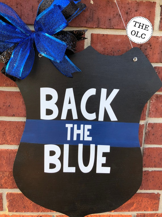 Police Decor, Door Hanger, Back the Blue Door Hanger, Blue Line Badge, Law Enforcement Support, Police Badge, Police Decor, Support the Blue