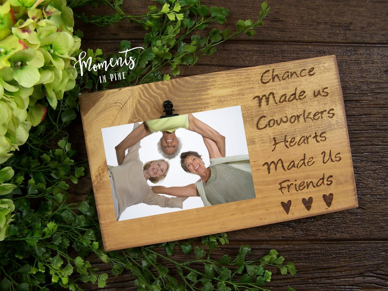 Gift for Coworker Desk Gift Birthday Gift Engraved Picture Frame Coworker Gift Idea Chance Made Us Coworkers Hearts Made Us Friends