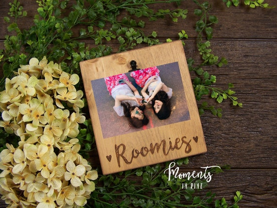 Roomies Gift Roomies Picture Frame Wood Sign College Roommate Gift College Dorm Decor Best Friend Gift Christmas Gift Birthday Gift