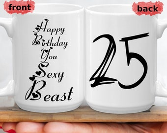 25th Birthday Funny Gifts Sarcastic 25 Years Gift For Sexy Husband Yrs Unique Boyfriend