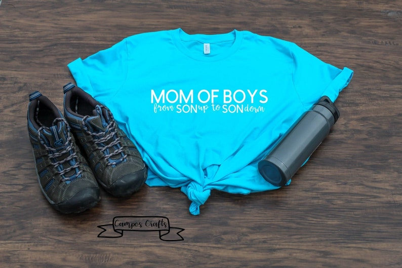 WOMENS FIT Shirt son up to son down Mom of Boys shirt