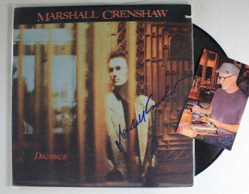 Marshall Crenshaw Signed Autographed Downtown Record Album w Proof Photo