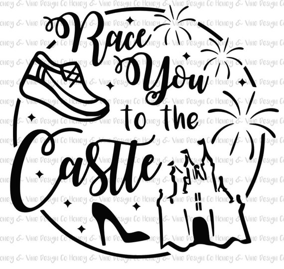 Race You To The Castle Cut File For Cricut Or Silhouette Etsy