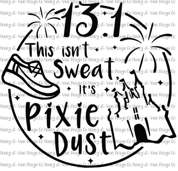 20+ Sweat Is My Fairy Dust Svg PNG