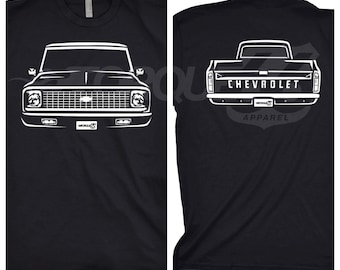 Classic Car Shirt of 1972 Chevy C10, Car Enthusiasts , 1972 Chevy C10 Front and Back, 1968 1969 1979 1971 1972 Chevy C10, Car Gift