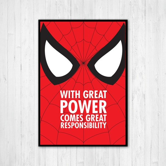 Spiderman Print With Great Power Comes Great Responsibility | Etsy