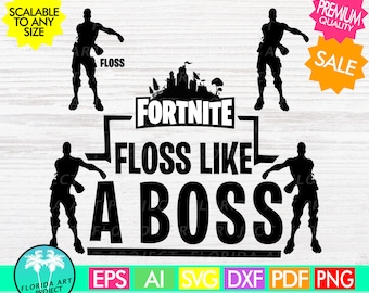Fortnite set Floss like a Boss | commercial use | SVG Cut File | Instant download | Gamer | printable Clipart |Silhouette Cricut | Fortnight