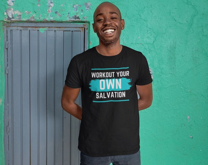 Workout Salvation| Salvation Tee| Inspirational Printed Tee| Motivational T-Shirt| Printed Tee | Unisex Tee