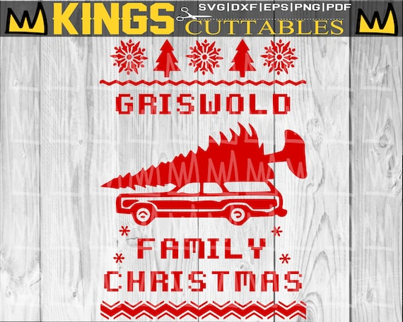 Griswold Family Christmas Svg National Lampoons Christmas Etsy