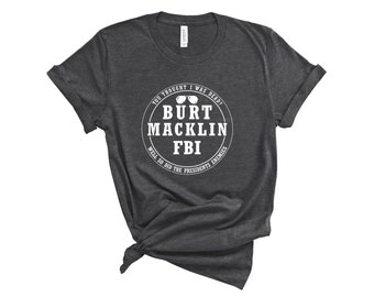 b587fda33 Burt Macklin FBI Short-Sleeve T-Shirt | Andy Dwyer Shirt | Parks and  Recreation T-Shirt | Parks and Rec Shirt