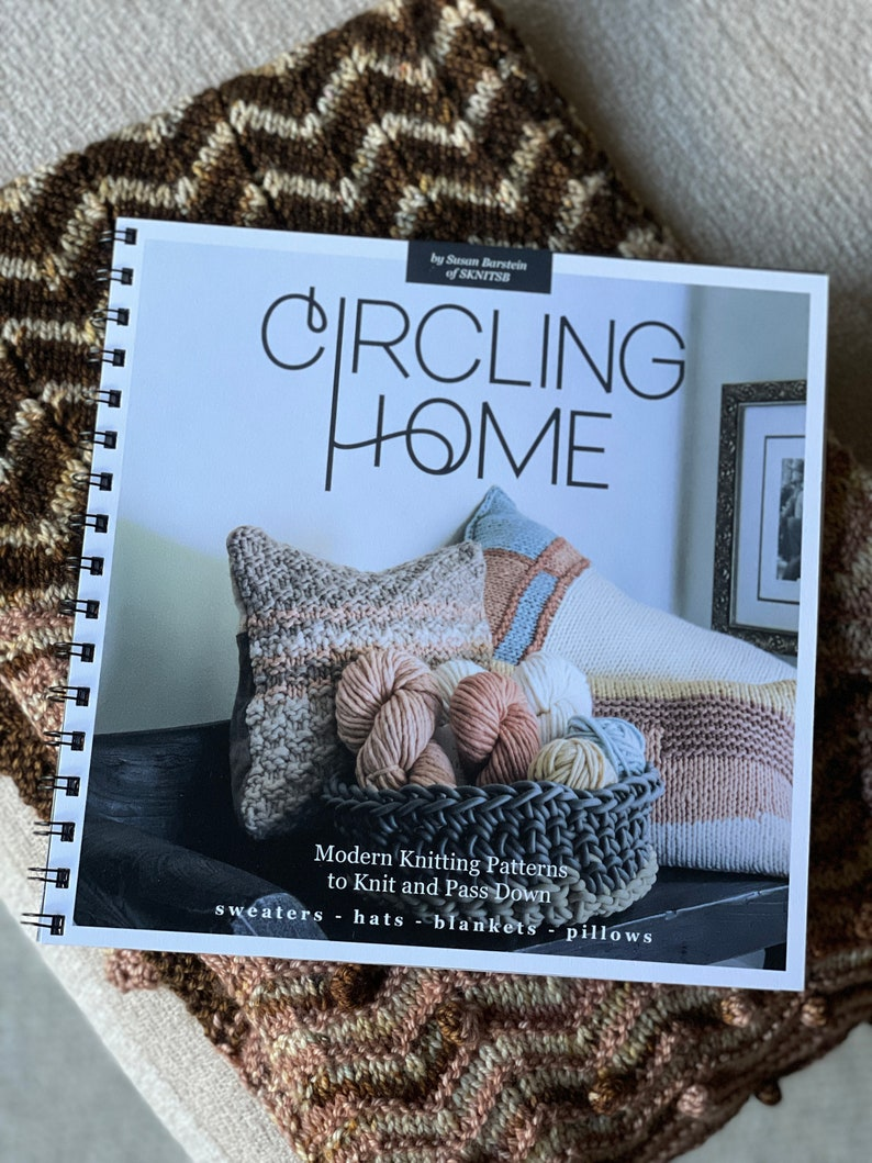 Circling Home .......Modern Knitting Patterns to Knit and Pass image 0