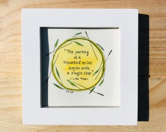Lao Tzu original watercolor and ink quote, handmade painted quote, 4 X 4 art framed, inspired gift, Taoist quote, journey quote, acupuncture