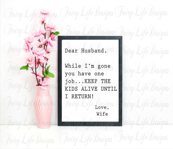 Dear Husband Wall Art Quotes Digital Download Home Decor Etsy