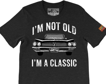 87c43e4e 1960 Electral I'm not old, I'm a Classic The Legend Classic Car Artwork  Men's Birthday Gift T-shirts - American Vintage Old Car