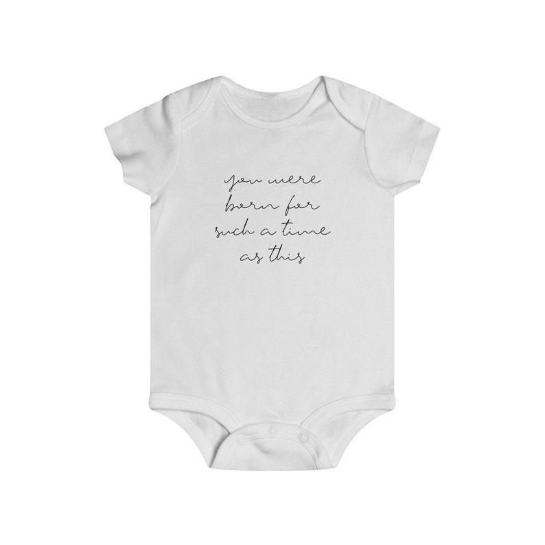 You Were Born For Such A Time As This Baby Bodysuit 18m 6m