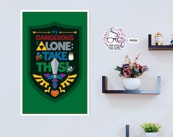 DAMAGED DISCONTINUED DESIGN: It's Dangerous To Go Alone Legend of Zelda Print, Ocarina of Time Print, 11x17 Zelda Poster