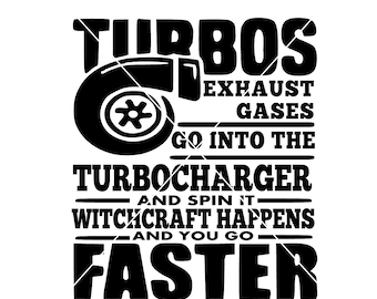 Turbo charger saying png,jpg,svg, cricut, silhouette file
