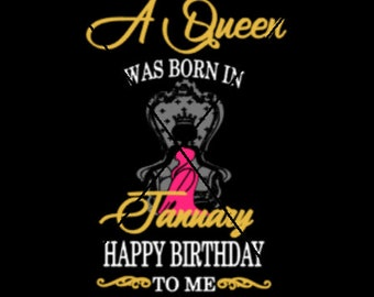 A queen was born (January-December) png,jpg,svg, cricut, silhouette file