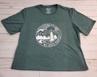 Nature I Hate People design on a short sleeve t-shirt. Unisex shirt