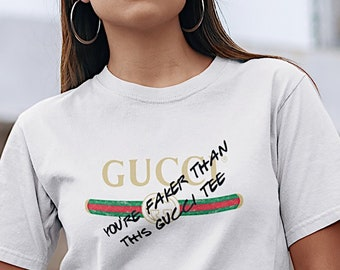4a25f88f Faker Than this Gucci T Shirt