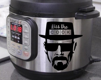 Kiss the Cook - Instant Pot Decal