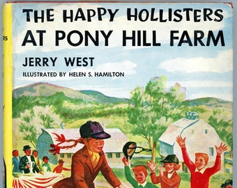 The Happy Hollisters at Pony Hill Farm