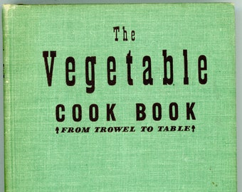 The Vegetable Cook Book