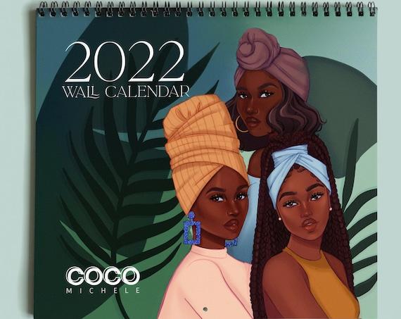 PREORDER! Coco Michele's 2022 Wall Calendar | TEAR & FRAME | Black Girl Affirmation Calendar | Ships Nov. 1st
