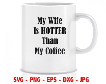 My Wife Is Hot Svg Etsy