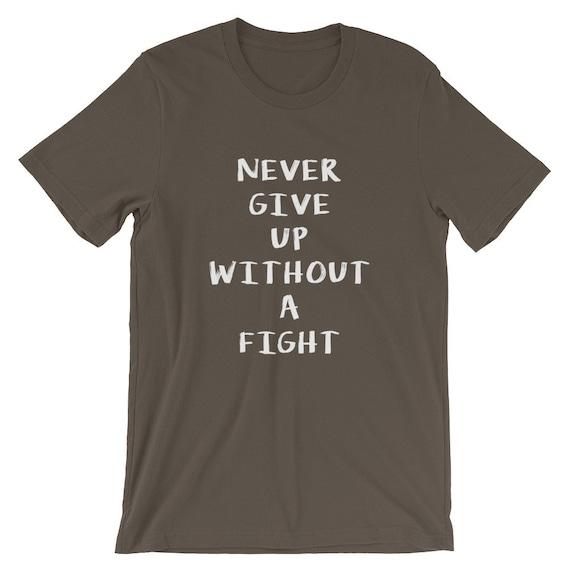 Never Give Up sans un T-Shirt / de lutte / T-Shirt Motivation Tees 9c5a00