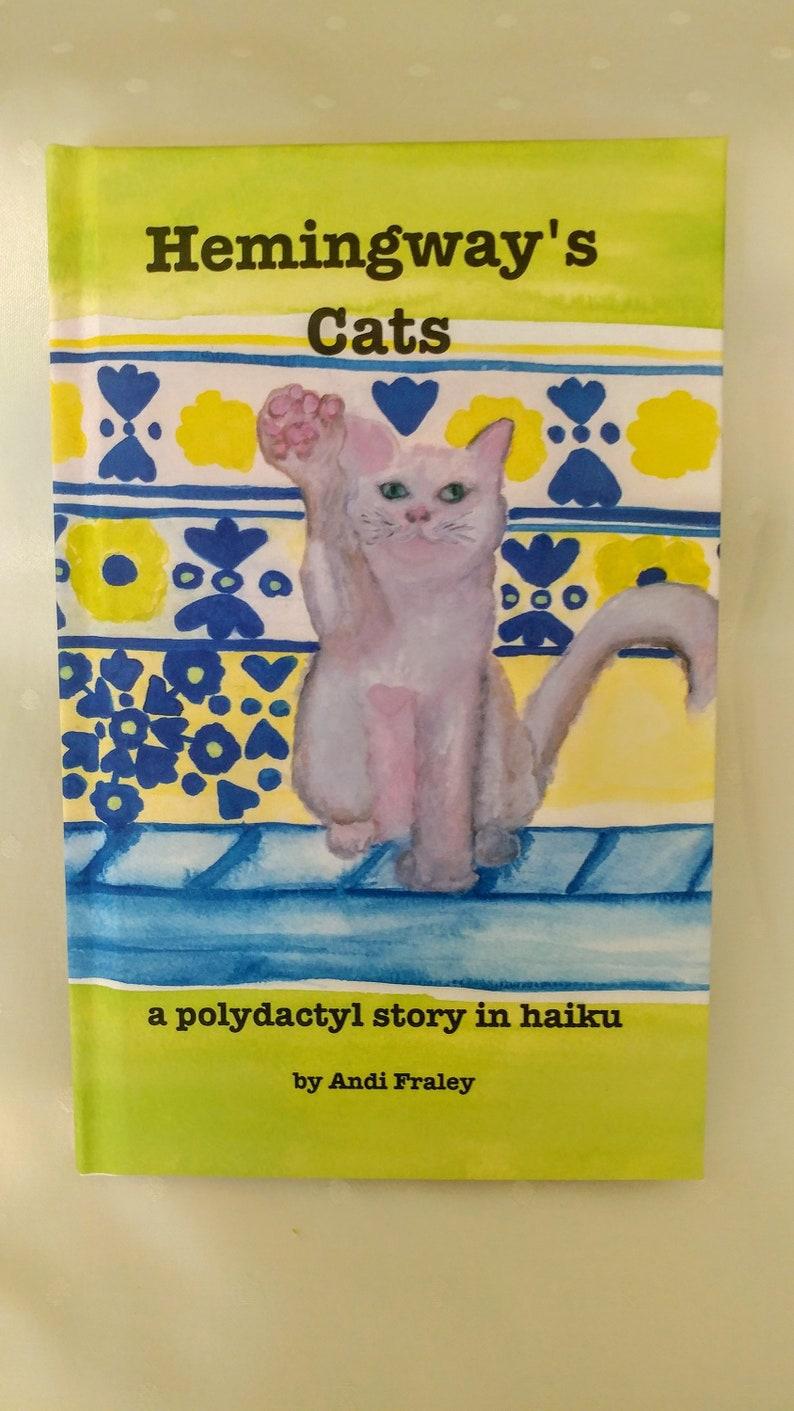 Hemingway's Cats a polydactyl story in haiku image 0